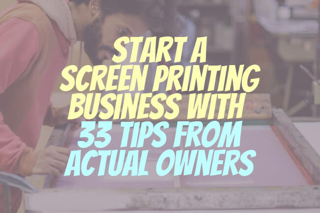 screen printing business tips