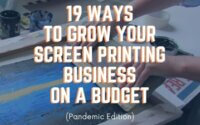 grow your screen printing business